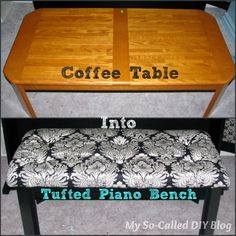 My So-Called DIY Blog: Coffee Table Into Tufted Piano Bench