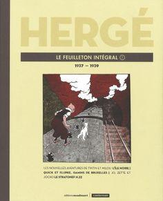 Hergé : Le Feuilleton Intégral 7 : 1937-1939 - (Hergé) - Aventure-Action [TRIBULLES, une librairie du réseau Canal BD]