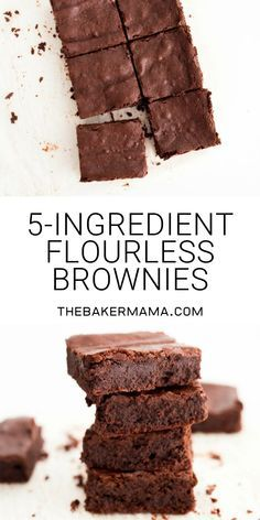 ust 5 ingredients and about 5 minutes is all. ust 5 ingredients and about 5 minutes is all it takes to get this flourless brownie batter in the oven and baking to fudgy crackly-topped brownie perfection! Flourless Desserts, Vegan Desserts, Flourless Brownie, Delicious Desserts, Yummy Food, Low Sugar Desserts, Flourless Chocolate Cakes, Easy Cake Recipes, Brownie Recipes