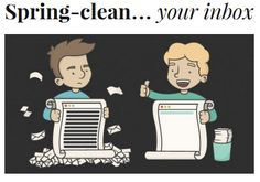 Spring-clean your e-mail inbox!  http://experthometips.com/2015/04/10/spring-clean-your-inbox/