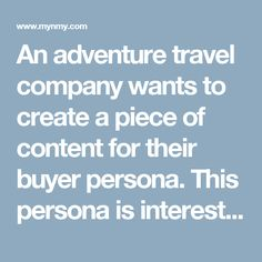 An adventure travel company wants to create a piece of content for their buyer persona. This persona is interested in building team trust, since they work in an industry with high employee turnover. Which would most likely be an effective Awareness Stage offer for getting this persona?s attention?