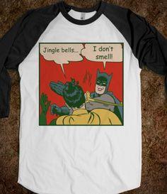 Jingle Bells Batman Smells Robin laid an egg batmobile lost his wheel and Joker got away... HEY! hehe