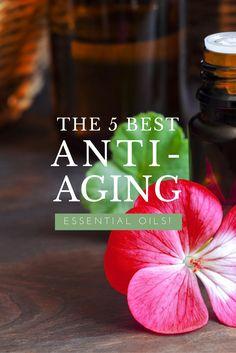 The 5 best anti-aging essential oils.