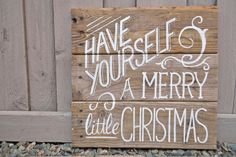 Have Yourself a Merry Little Christmas - Vintage Poster style Wood Sign
