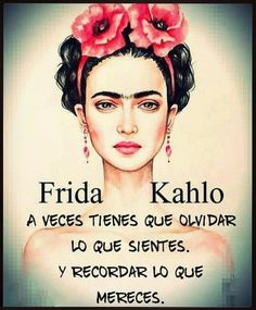 21 Frases De Frida Kahlo Sobre La Mujer | Imágenes Bonitas Gratis Citations Frida, Frida Kahlo Cartoon, Frida Quotes, Kahlo Paintings, Finding Love Quotes, Pink Quotes, Inspirational Phrases, Different Quotes, Positive Mind