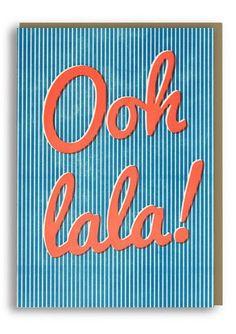 Ooh La La, letterpress