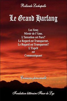 Nouveau livre numérique gratuit :   Le Grand Harfang, croissance personnelle (guide et témoignage),  Rollande Lachapelle