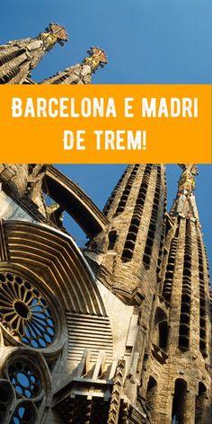 Já saber como ir de Barcelo a Madri e de Madri para Barcelona? Dicas de como fazer o trajeto mais procurado na Espanha