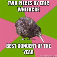 Just got a solo in a song by Eric Whitacre an hour ago! I was super surprised because I am 16 and am in an adult professional choir!!!