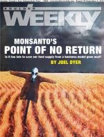Please read and share this article from Joel Dyer of Boulder Weekly that connects major dots on Monsanto.