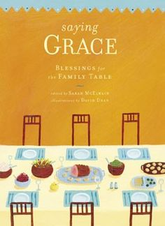 Chronicle Books: Saying Grace (MSRP $14.95)