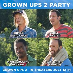 Party with your boys. #GrownUps2
