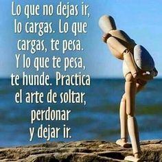 Reflexiones... Lo que no dejas ir,  lo cargas.  Lo que cargas, te pesa.  Lo que te pesa,  te hunde.  Práctica el arte de soltar, perdonar y dejar ir  #Reflexion  #LoQue #NoDejasIr #LoCargas  #Cargar #Pesa #Hunde  #Práctica #Arte #Soltar #Perdonar #Dejar #Ir #DespertarDeConsciencia #Fluir #Energía #Vibracion #Enganchar #Apego