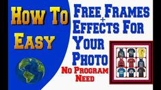 Free Photos Frames Without any Programs With Cool Effects ( Free ) Free Photos, Frames, Cool Stuff, World, Easy, Youtube, Frame, The World, Youtubers