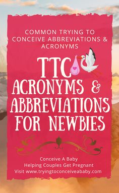 Are you trying to get pregnant unsure about your cycle and when you quick guide to common ttc abbreviations ttc acronyms used in forums messages boards and malvernweather Images