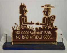 Good & Evil on tin by Chub Hubbard.