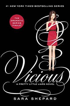 Pretty Little Liars #16: Vicious: Sara Shepard: 9780062287045: Amazon.com: Books