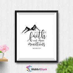 Printable Faith Can Move Mountains Wall Art Matthew 17:20 Bible Verse Printable Scripture Print Christian Gift Nursery Decor (Stck293) by WallArtStock