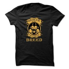 3f2eae5d89f Animal rescue t-shirt - Rescue is my favorite breed - gift you gift. Animal  rescue t-shirt - Rescue is my favorite breed