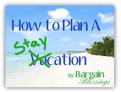 Love this idea! How to Plan a Staycation: Take Some Time Off Without Breaking the Bank!