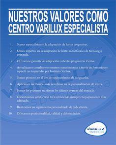 Nuestro decalogo de valores como CENTRO VARILUX ESPECIALISTA DE LUCENA