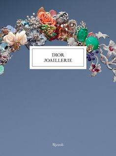 'Dior Joaillerie', by Victoire de Castellane. Discover more on www.dior.com