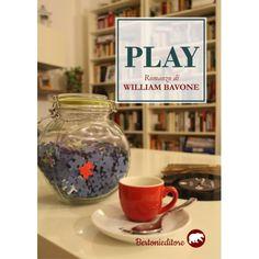 Nuovo libro: Play un romanzo entusiasmante