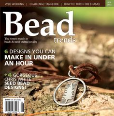 Bead Trends Bead Trends June 2012   Northridge Publishing featuring Beadles Instructor Vanessa Floyd's piece on the cover!