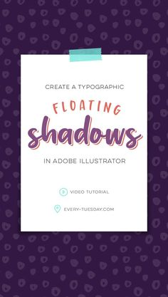 Create typographic floating shadows in Adobe Illustrator | video tutorial: every-tuesday.com via @teelac