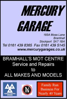 Mercury Garage, Moss Lane Bramhall. A family run business for close on 40 years!