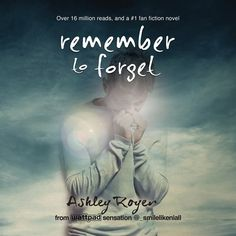 Remember to Forget by Ashley Royer read by Will Lasley | Audiobook Sync   One of Summer 2017s Free Audio Book Downloads from www.AudioBookSync.com Be sure to sign up for reminders for each week for Summer 2018.
