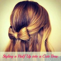 Love this hairstyle lol - Styling a Half Up into a Cute Bow – Yes, with Your Own Hair