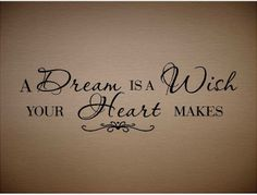Dream....I love this too...this is going to be hard to choose which quote I get!!