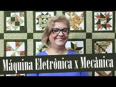 Máquina de Costura Eletrônica x Mecânica   Ana Cosentino   Patchwork Sem...