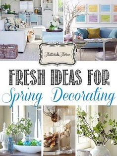 Spring always brings with it a sense of new life, delicate beauty and renewal. As the seasons change, our moods change and thus, our homes change. Below are 6 ideas for ways you can welcome Spring into your home!