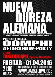 Freitag, 01.04.16 - http://darkflower.club/blog/events/nueva-dureza-alemana-oomph-aftershow-party-tanztherapie