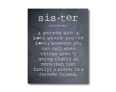 Hey, I found this really awesome Etsy listing at http://www.etsy.com/listing/158563206/wall-art-a-sister-is-a-person-sister