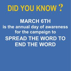 "What is it? SPREAD THE WORD TO END THE WORD is an ongoing effort by Special Olympics, Best Buddies and other supporters to raise the consciousness of society about the dehumanizing and hurtful effects of the word ""retard(ed)"" and to encourage people to pledge to stop using the R-word.    Language affects attitude. Attitudes affect outcomes. Make your pledge to use respectful people first language. http://r-word.org/"