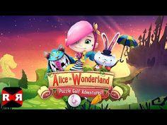 Alice in Wonderland Puzzle Golf Adventures (By Tapstar Interactive) - iOS / Android - Gameplay Video - YouTube