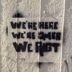 """""""We're here we're queer we riot"""" #stencils #streetart #greekstreetart"""