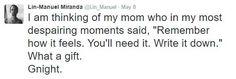 Because Lin-Manuel Miranda just seems to make everything seem better