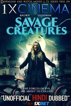 Savage Creatures (2020) Dual Audio [Hindi (Unofficial Dubbed)  English (ORG)] WebRip 720p [1XBET] | KatmovieHD Top Movies, Movies To Watch, Savage, Creature Movie, Latest Horror Movies, Scary Stories To Tell, Alien Creatures, New Poster, 4k Hd