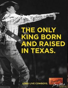 Oh my.....love me some George Strait.