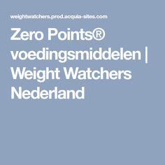 Zero Points® voedingsmiddelen | Weight Watchers Nederland
