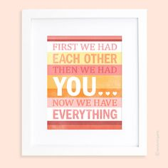 First we had each other then we had YOU in by enduringarts on Etsy