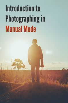 Introduction to Photographing in Manual Mode and When to Shoot in Manual Mode. Photography tips take better photos tutorial guide how to learn camera . Landscape Photography Tips, Photography Lessons, Photography Backdrops, Outdoor Photography, Digital Photography, Amazing Photography, Learn Photography, Travel Photography, Take Better Photos
