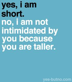 74 Best Short Girl Quotes Images Short People Problems Short Girl