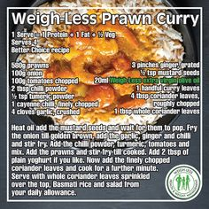 Weigh-Less Better Choice Recipe Healthy Prepared Meals, Healthy Eating Recipes, Diet Recipes, Cooking Recipes, Prawn Curry, Easy Snacks, Food Preparation, Food To Make, Food And Drink