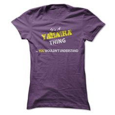 Its A YAHAIRA 【ᗑ】 thing, you wouldnt understand !!YAHAIRA, are you tired of having to explain yourself? With this T-Shirt, you no longer have to. There are things that only YAHAIRA can understand. Grab yours TODAY! If its not for you, you can search your name or your friends name.Its A YAHAIRA thing, you wouldnt understand !!