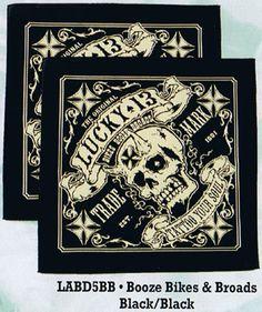 Booze Bikes & Broads Bandana by Lucky 13